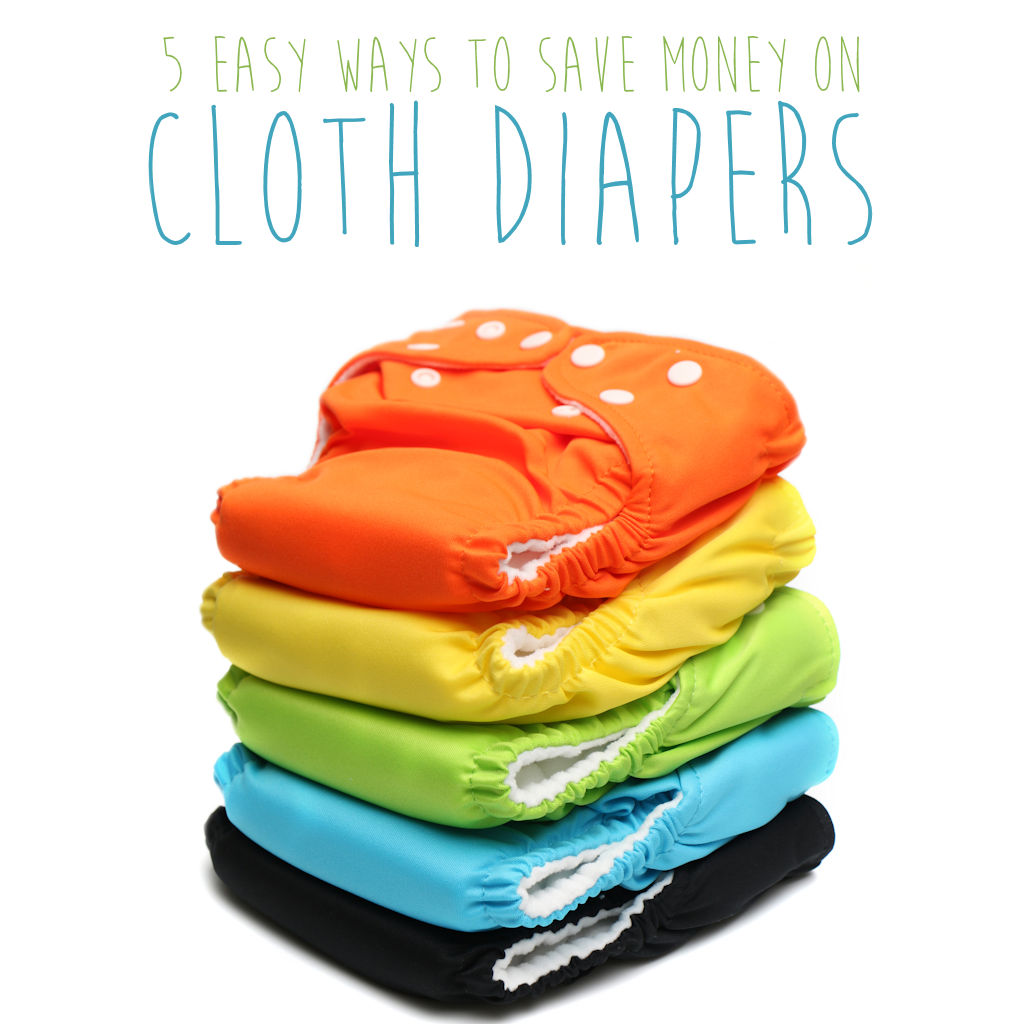 5 Easy Ways to Save Money on Cloth Diapers - Mama Hippie